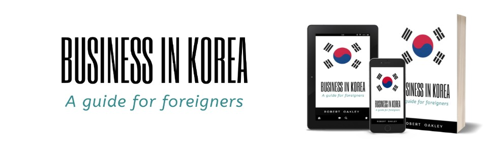 Business In Korea cover This shows the cover of the Book Business in Korea: a guide for foreigners, in 3 formats Paperback, Mobile and Tablet